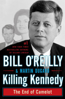 Book Review: Killing Kennedy: The End of Camelot