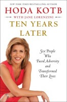 Book Review: Ten Years Later: Six People Who Faced Adversity and Transformed Their Lives