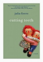 Review:  Cutting Teeth and a Giveaway!