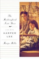 Review: The Mockingbird Next Door: Life with Harper Lee