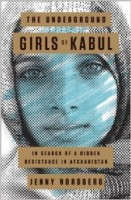 Review:  The Underground Girls of Kabul: In Search of a Hidden Resistance in Afghanistan