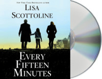 Giveaway: Every Fifteen Minutes by Lisa Scottoline